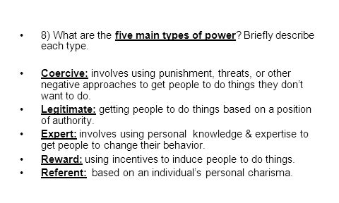 8) What are the five main types of power.Briefly describe each type.