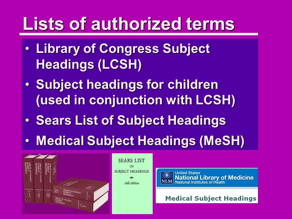 Controlled vocabulary Books Authorized Terms AlligatorsAsparagusBananasBearsCorn