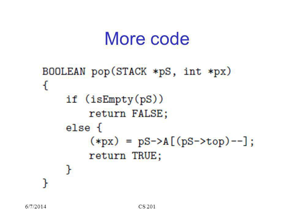 6/7/2014CS 201 More code