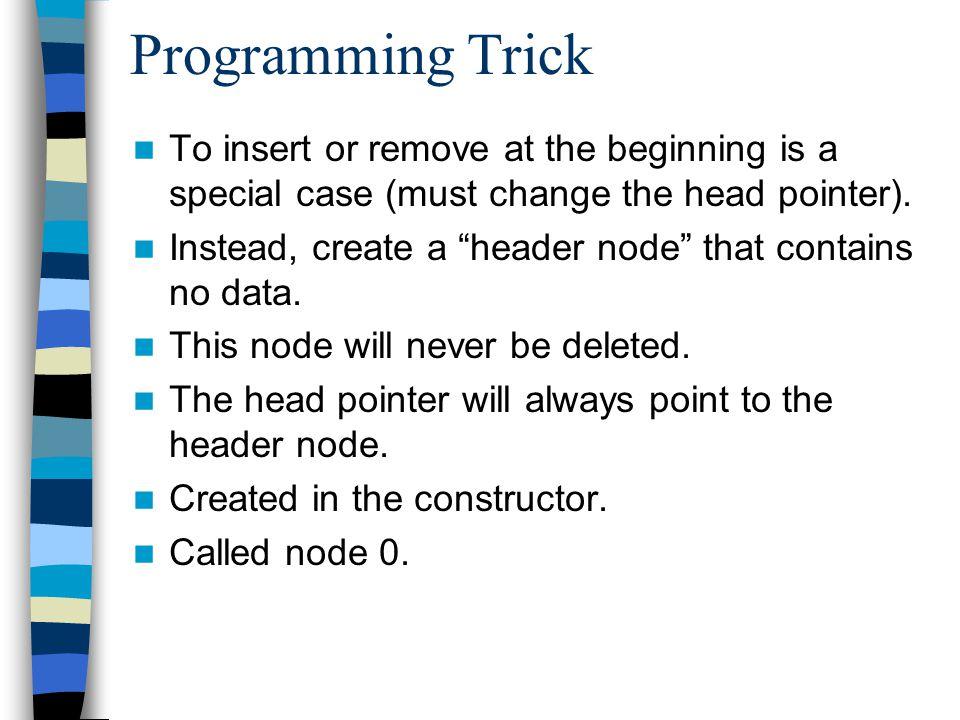 Freelist Implementation Class ListNode{ public: ELEM element; ListNode * next; static Listnode * freelist; ListNode(const ELEM & elemval, link * nextval=NULL) {element=elemval; next=nextval;} ListNode(ListNode * nextval=NULL) {next=nextval;} ~ListNode() {} void * operator new(size_t); void operator delete(void *);}; ListNode * ListNode::freelist=NULL; void * ListNode::operator new(size_t){ if (freelist==NULL) return ::new ListNode; ListNode * temp=freelist; freelist=freelist->next; return temp; } void ListNode::operator delete(void* ptr) { ((ListNode *) ptr)->next=freelist; freelist = (ListNode*) ptr;}