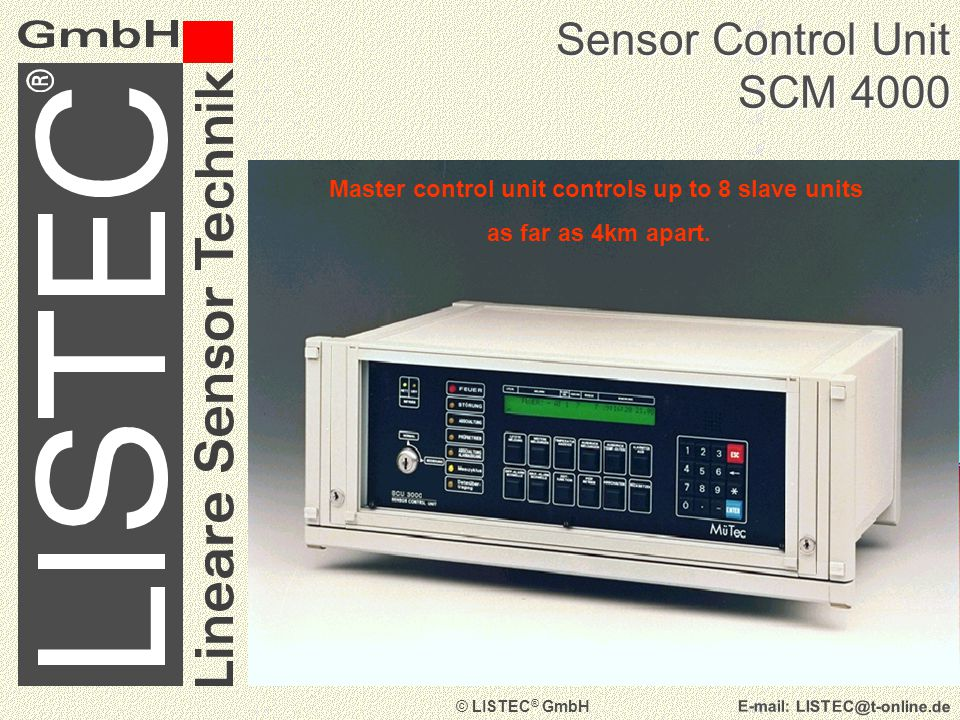 © LISTEC ® GmbH   Sensor Control Unit SCU 800 Control and evaluation unit for digital sensors in applications such as covered parking, false ceilings etc.