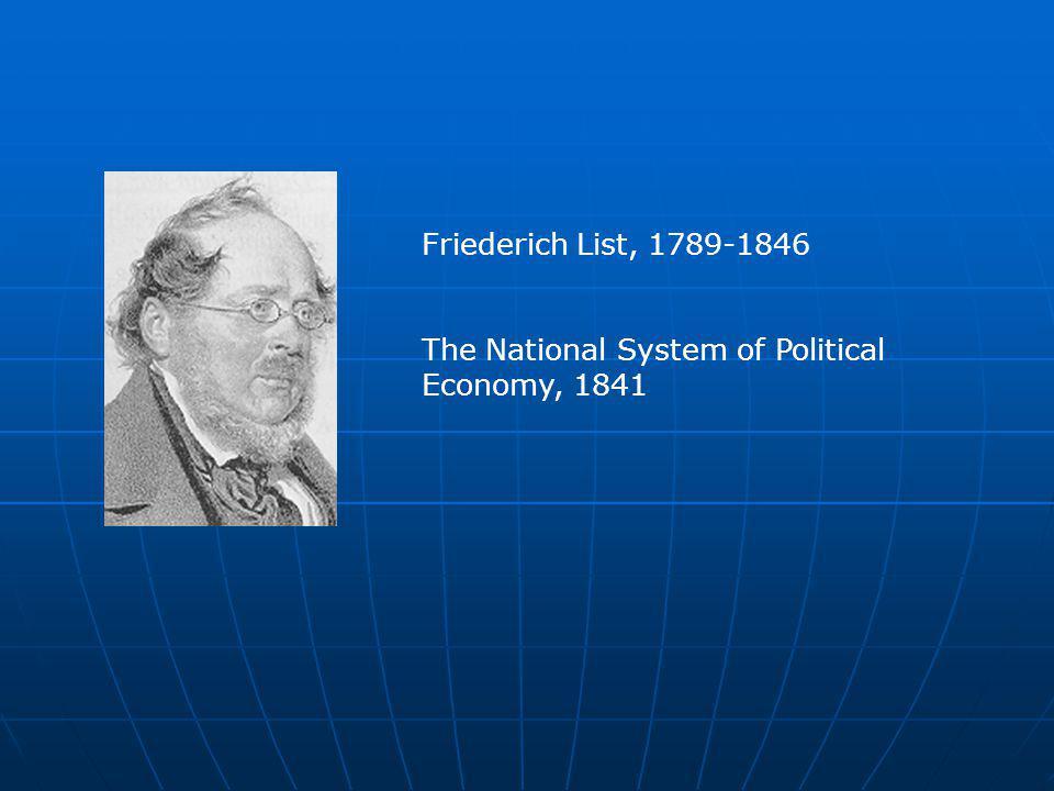 Reading The National System of Political Economy http://socserv2.socsci.mcmaster.ca/~econ/ugcm/3ll3/list/national.html