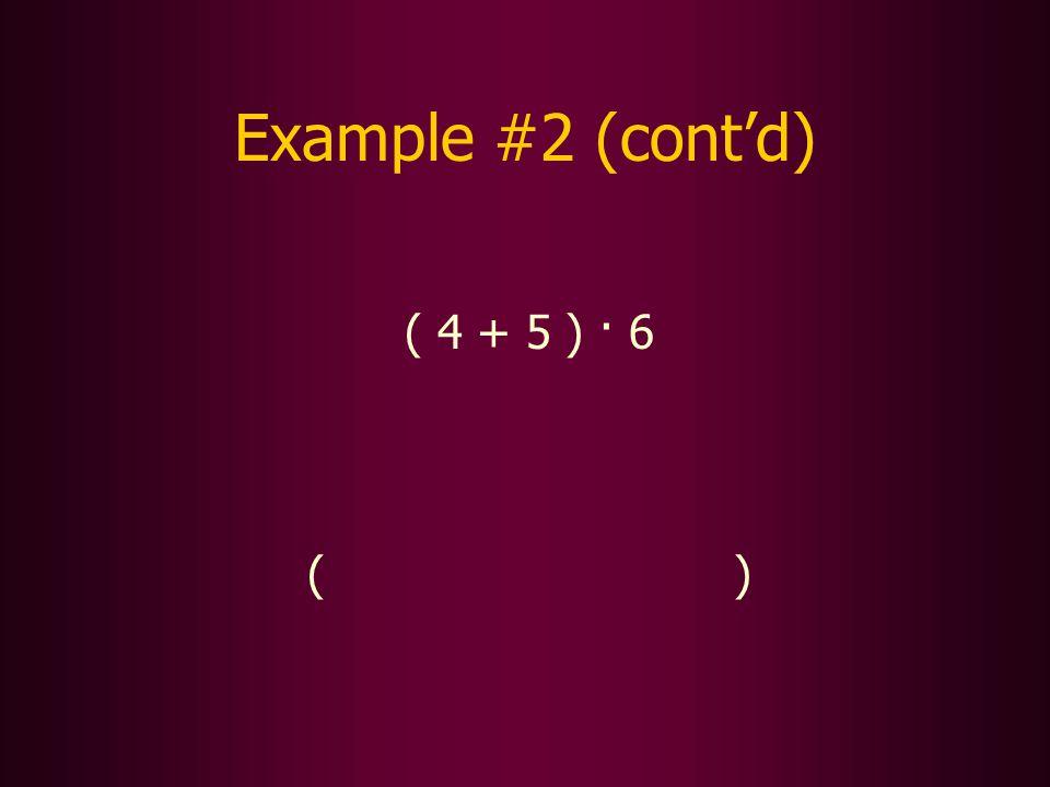 ( ) Example #2 (contd)