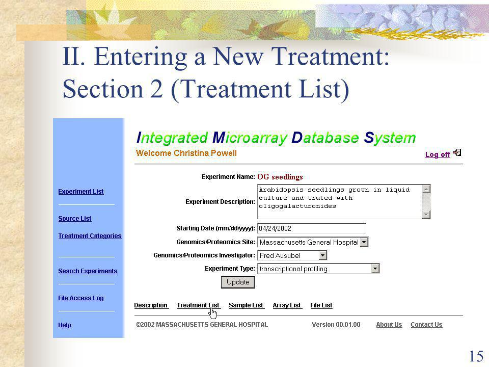 15 II. Entering a New Treatment: Section 2 (Treatment List)