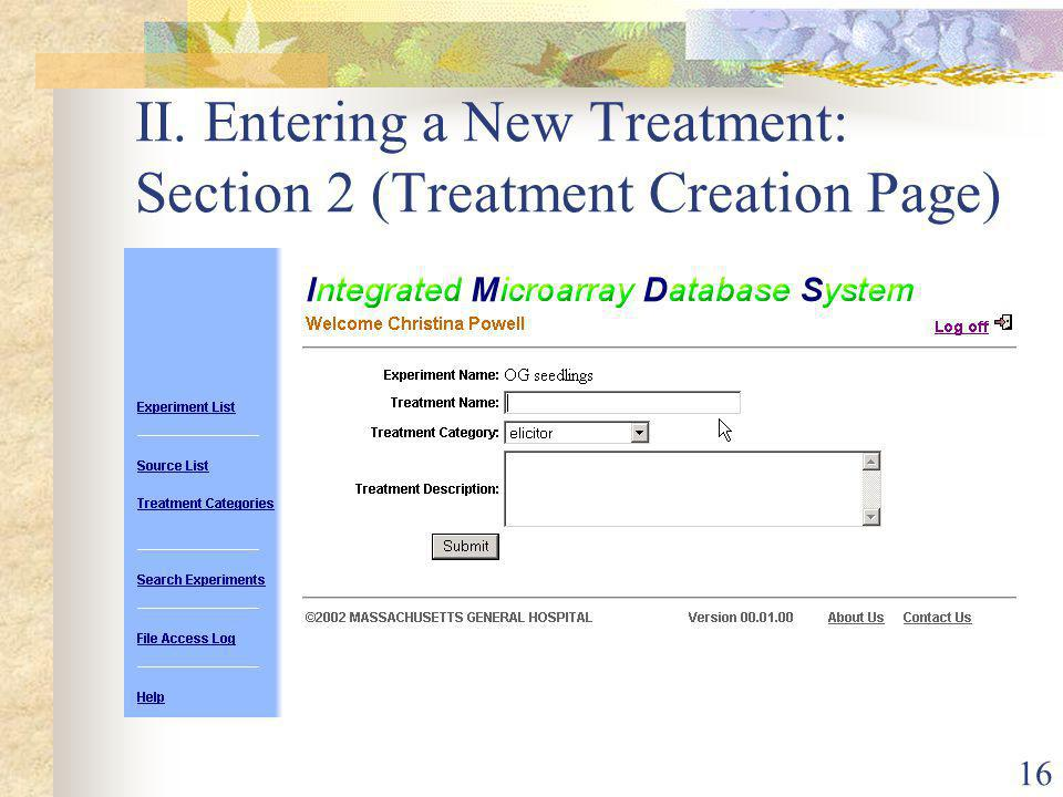 16 II. Entering a New Treatment: Section 2 (Treatment Creation Page)