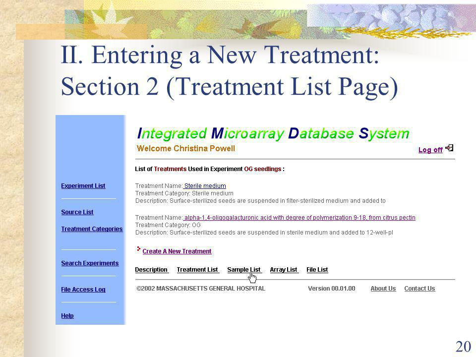 20 II. Entering a New Treatment: Section 2 (Treatment List Page)