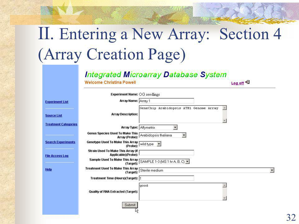 32 II. Entering a New Array: Section 4 (Array Creation Page)