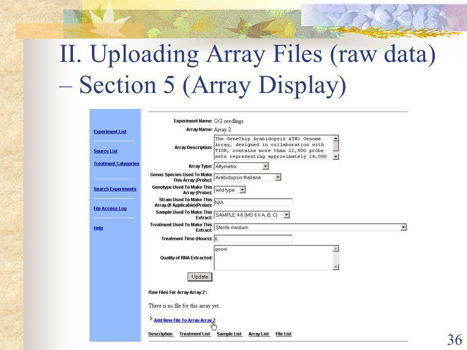 36 II. Uploading Array Files (raw data) – Section 5 (Array Display)