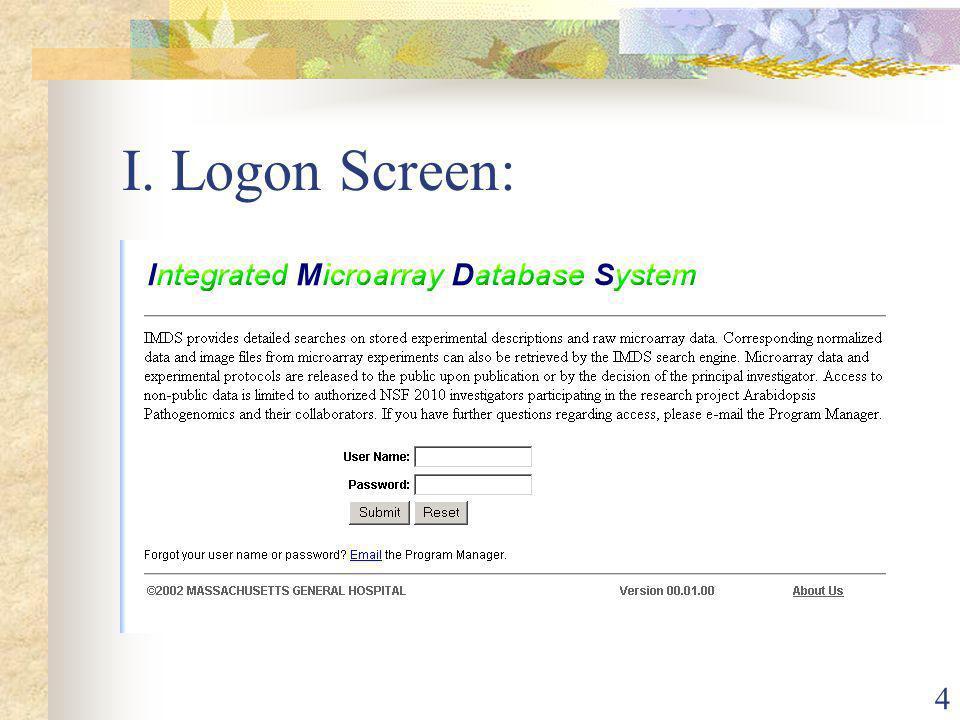 4 I. Logon Screen: