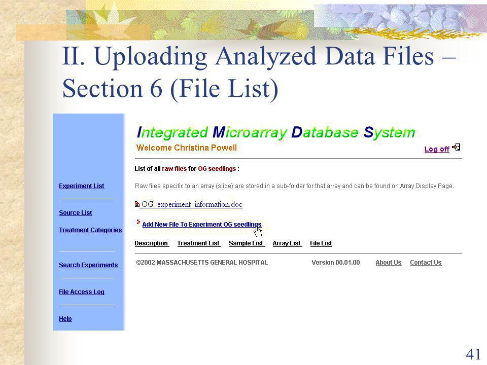 41 II. Uploading Analyzed Data Files – Section 6 (File List)