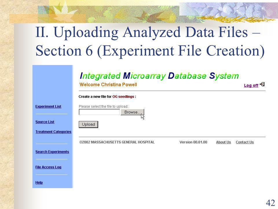 42 II. Uploading Analyzed Data Files – Section 6 (Experiment File Creation)