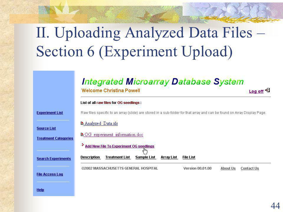44 II. Uploading Analyzed Data Files – Section 6 (Experiment Upload)