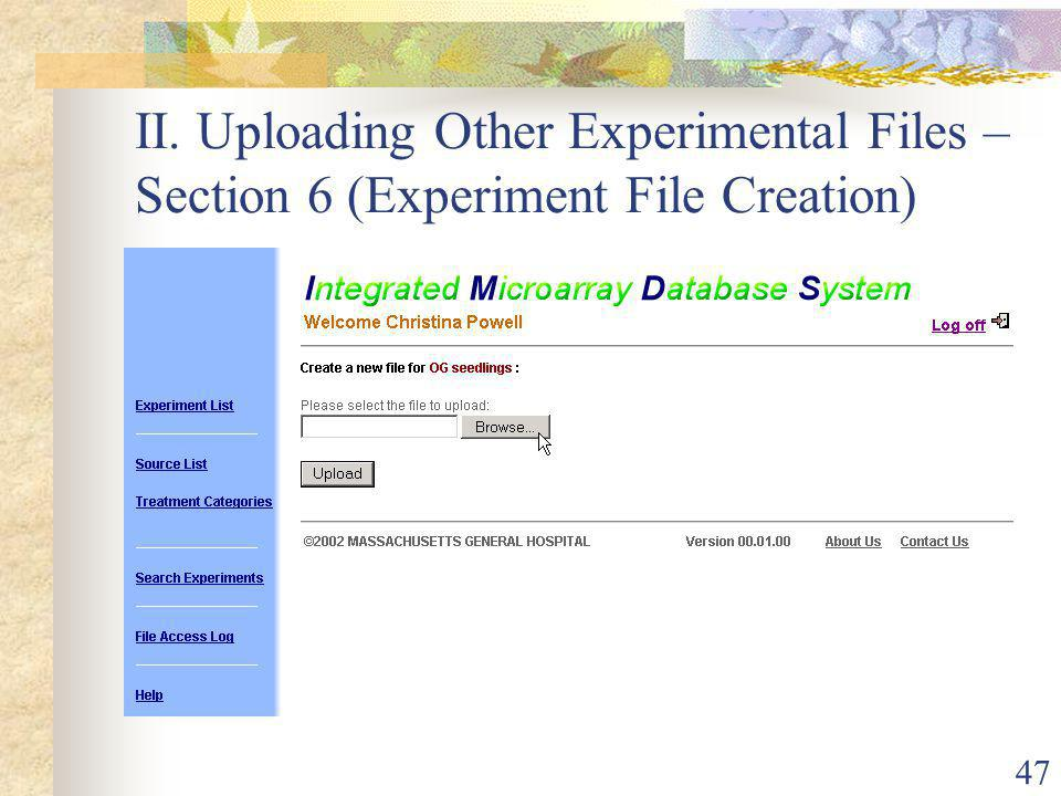 47 II. Uploading Other Experimental Files – Section 6 (Experiment File Creation)