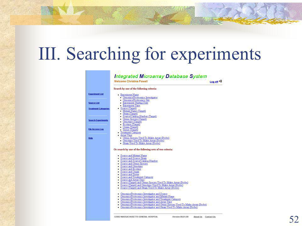 52 III. Searching for experiments