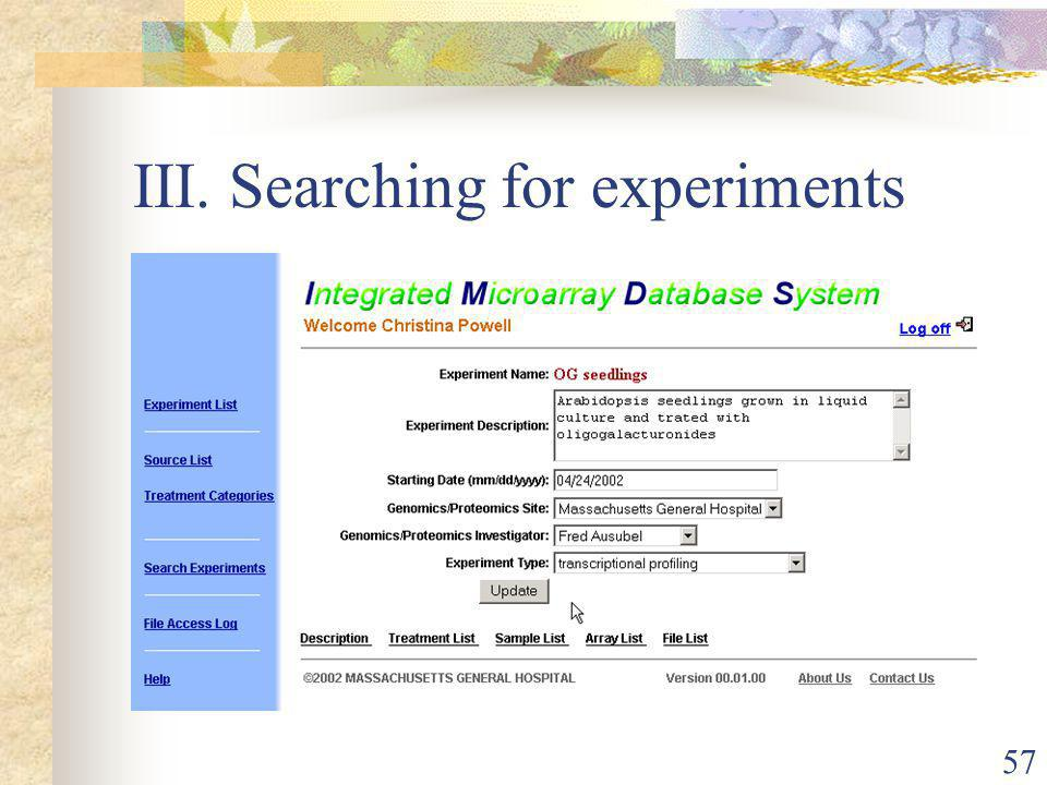 57 III. Searching for experiments