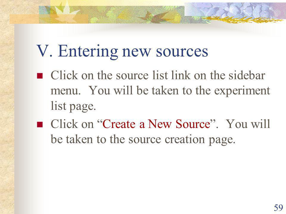 59 V. Entering new sources Click on the source list link on the sidebar menu.