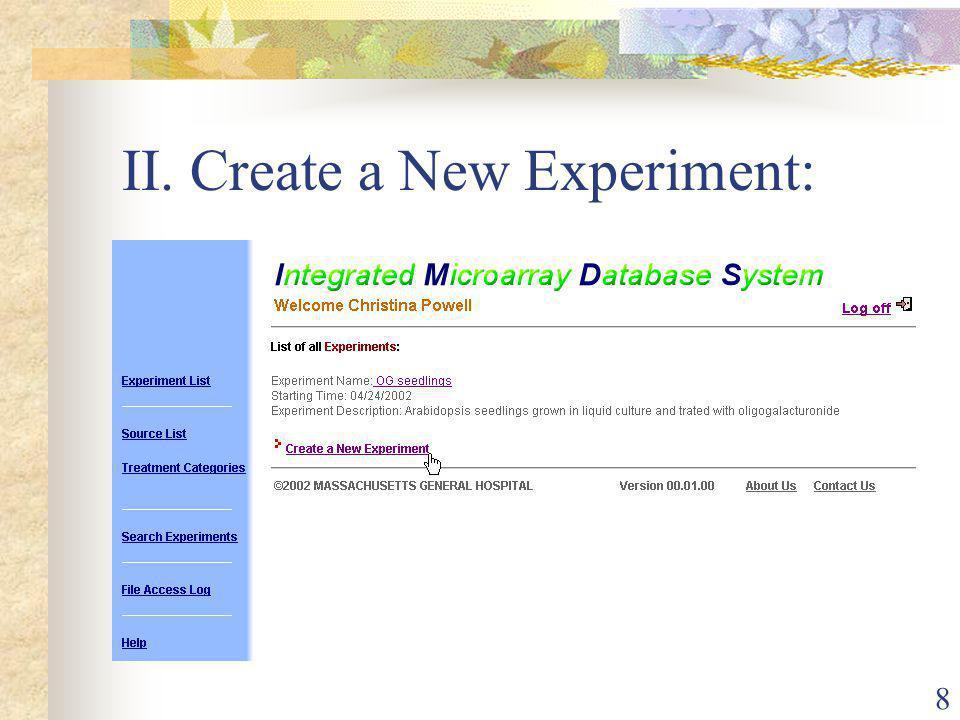 8 II. Create a New Experiment: