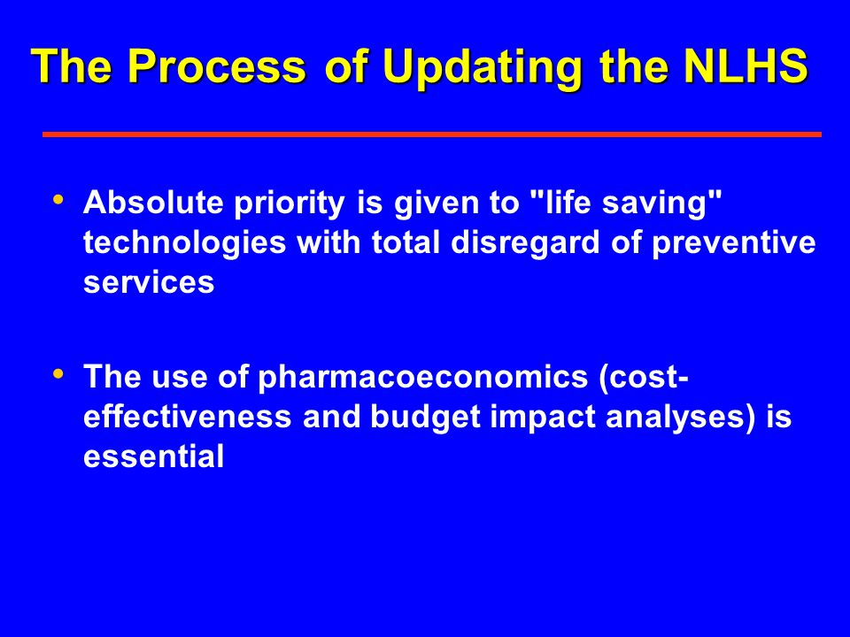 The Process of Updating the NLHS Absolute priority is given to
