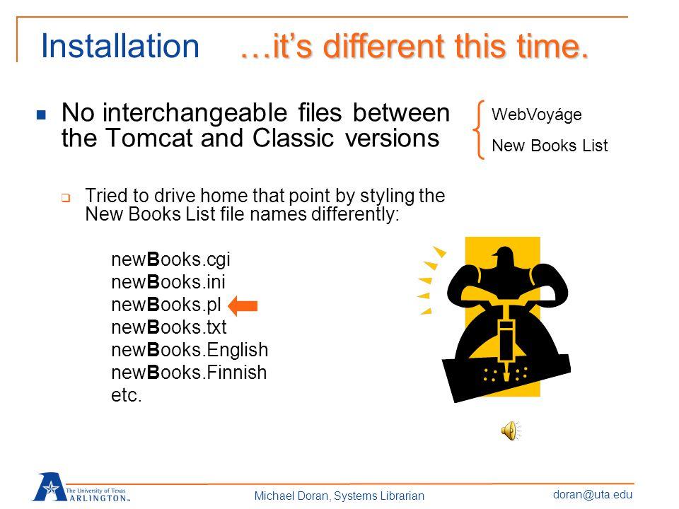 doran@uta.edu Michael Doran, Systems Librarian […yada, yada]