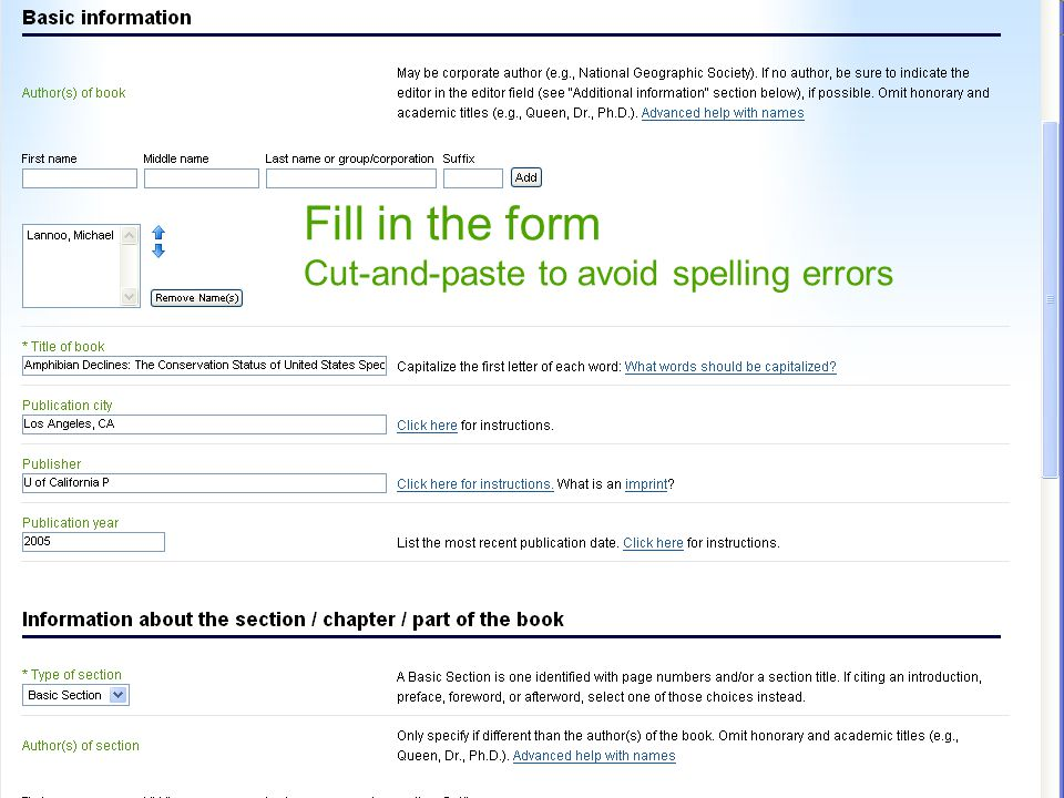 Fill in the form Cut-and-paste to avoid spelling errors