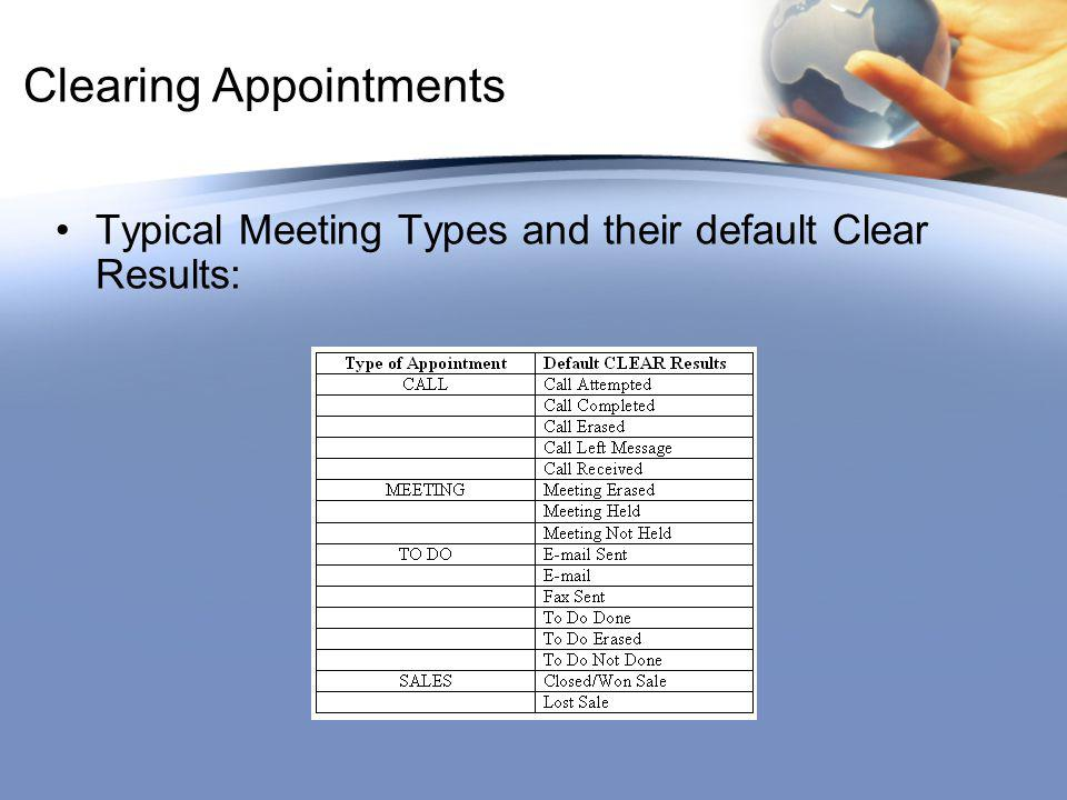 Clearing Appointments Typical Meeting Types and their default Clear Results: