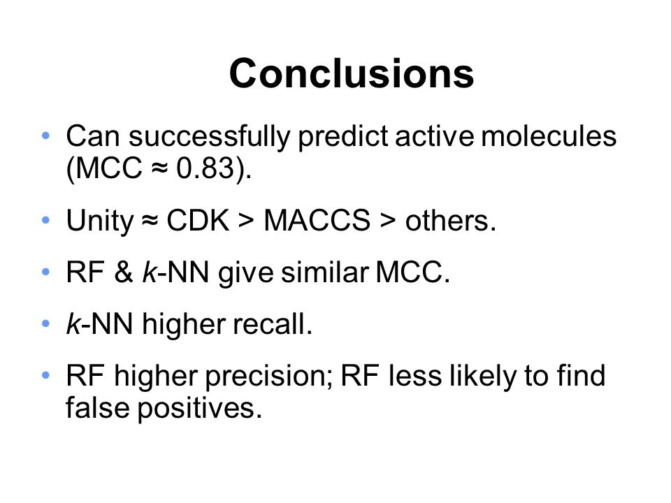 Can successfully predict active molecules (MCC 0.83).