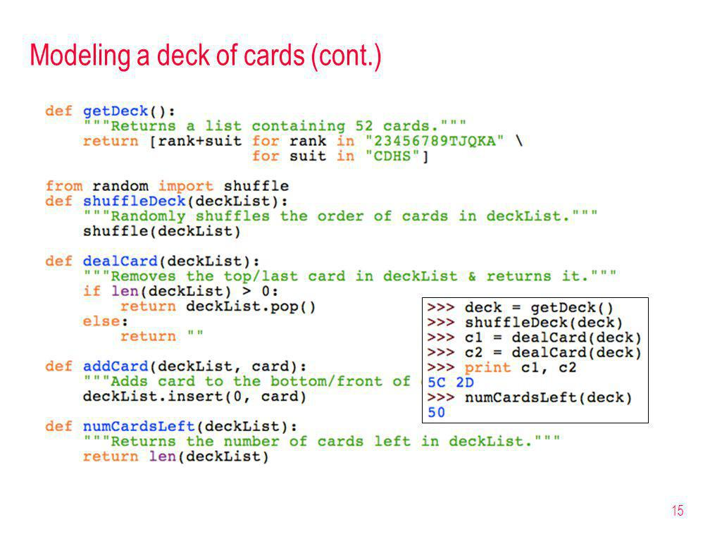 Modeling a deck of cards (cont.) 15