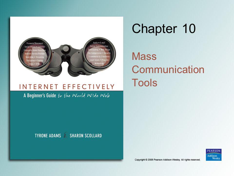 Chapter 10 Mass Communication Tools