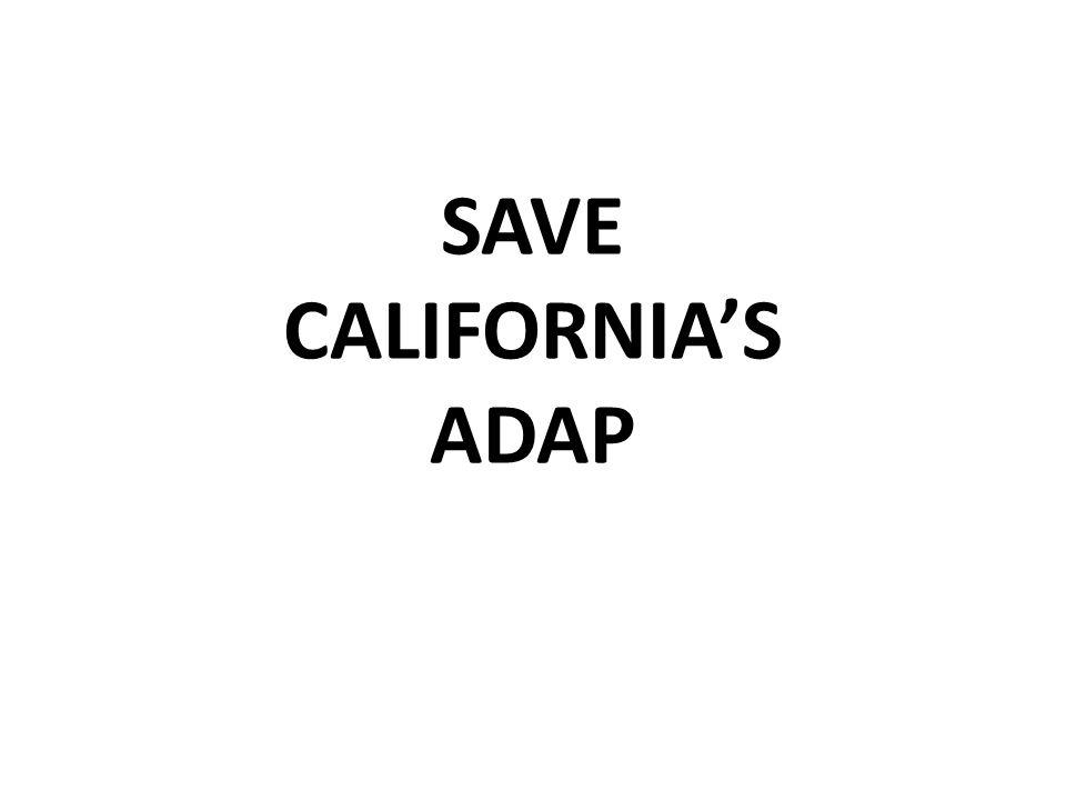 SAVE CALIFORNIAS ADAP