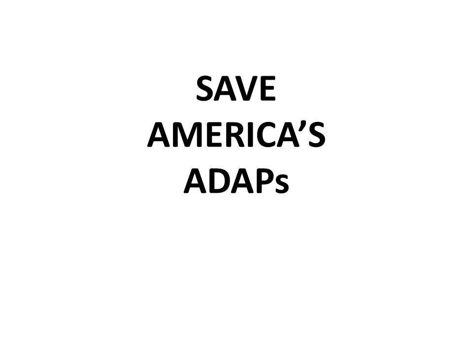 SAVE AMERICAS ADAPs