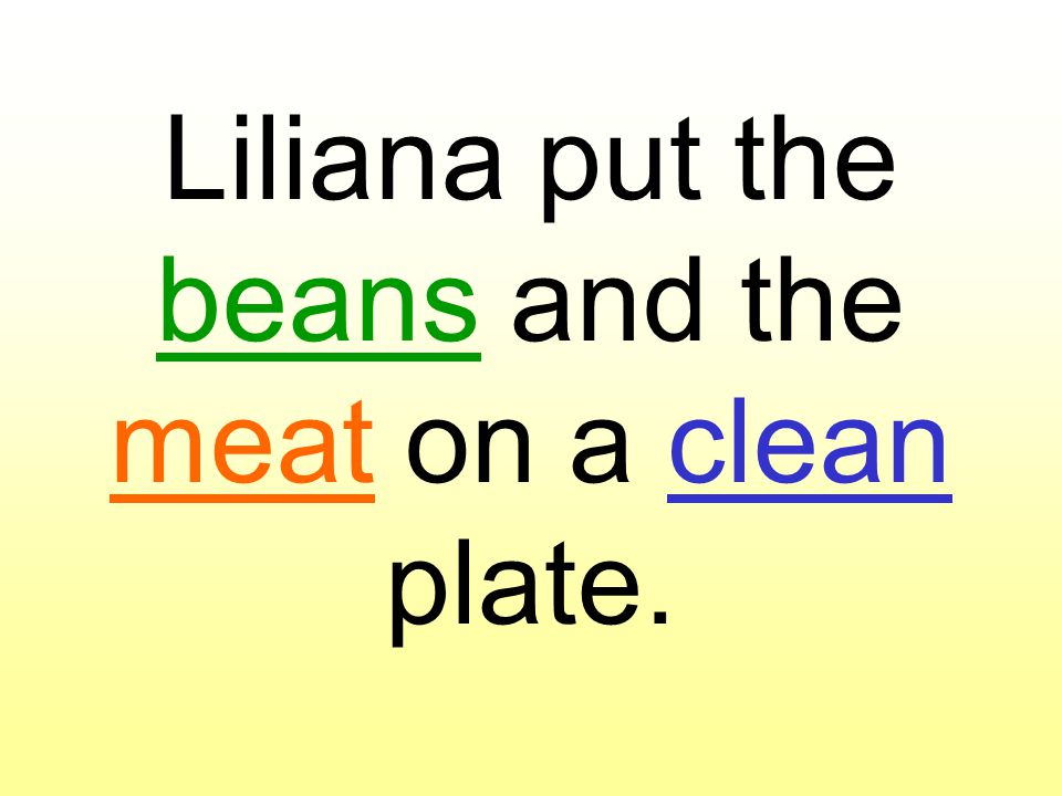 Liliana put the beans and the meat on a clean plate.