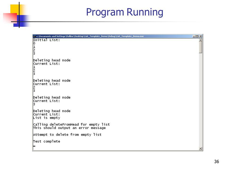 36 Program Running