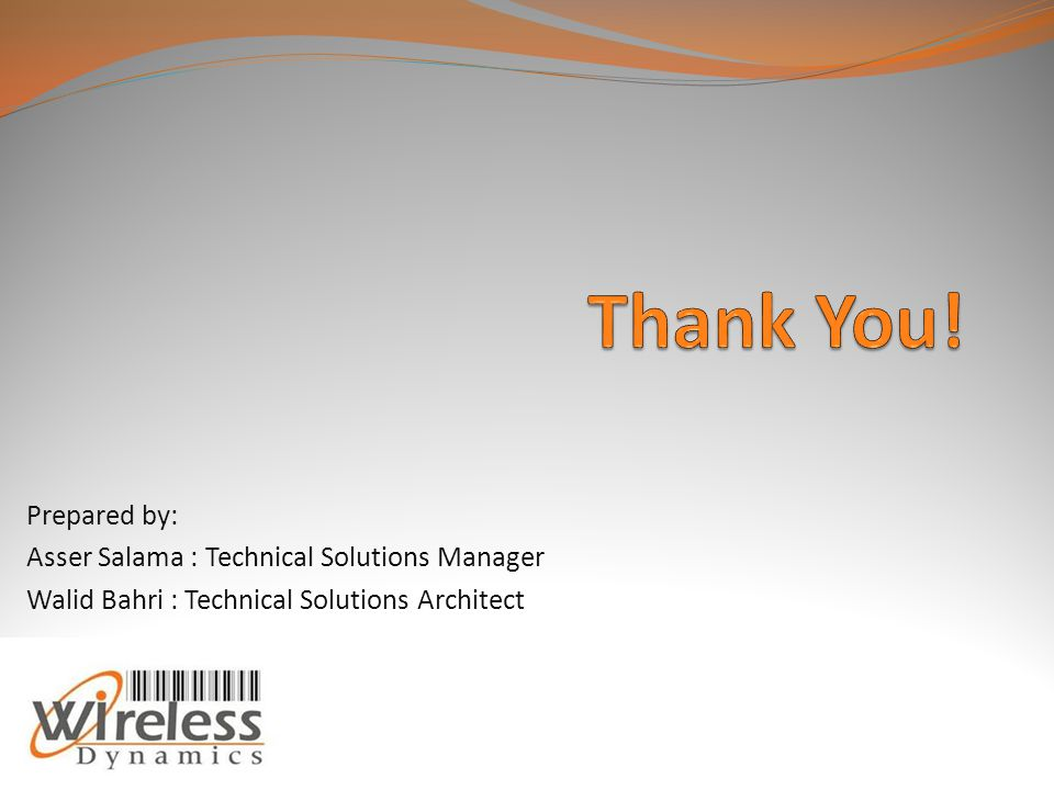 Prepared by: Asser Salama : Technical Solutions Manager Walid Bahri : Technical Solutions Architect