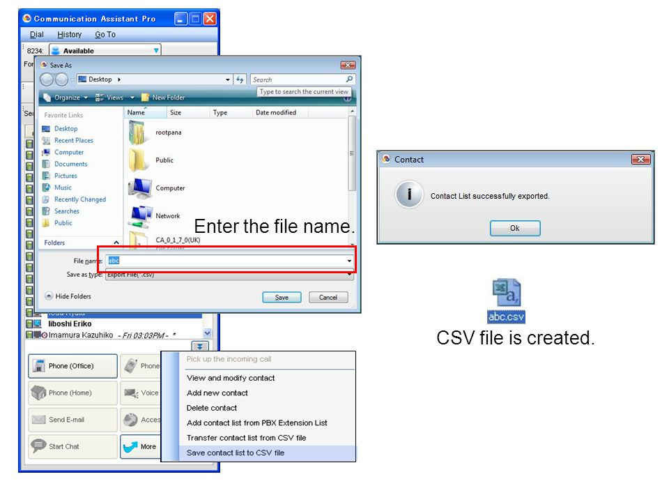 CSV file is created. Enter the file name.