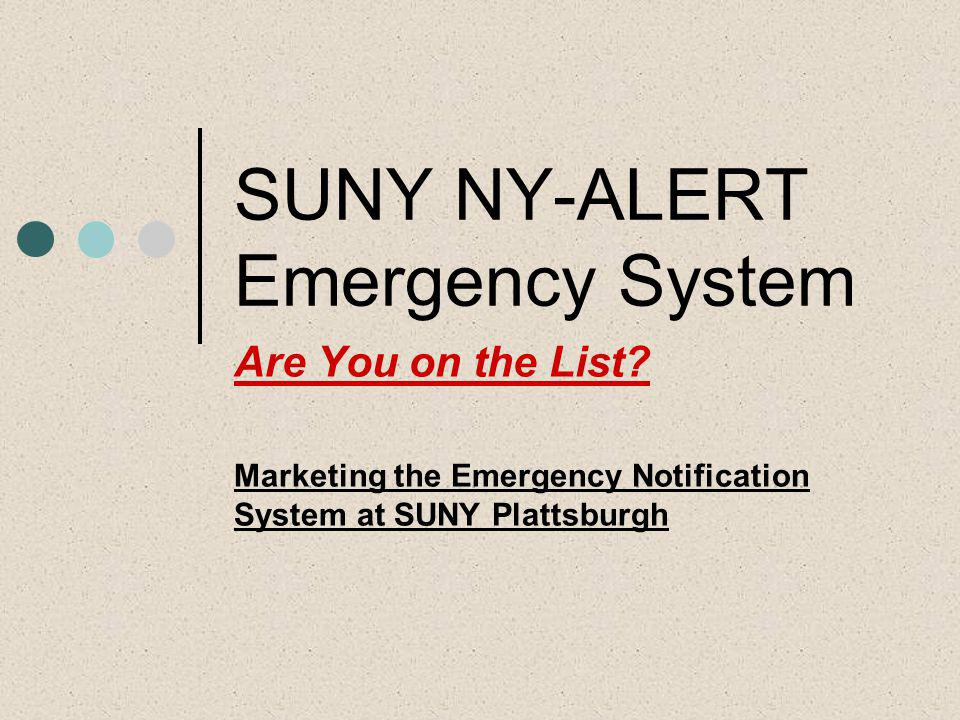 SUNY NY-ALERT Emergency System Are You on the List.