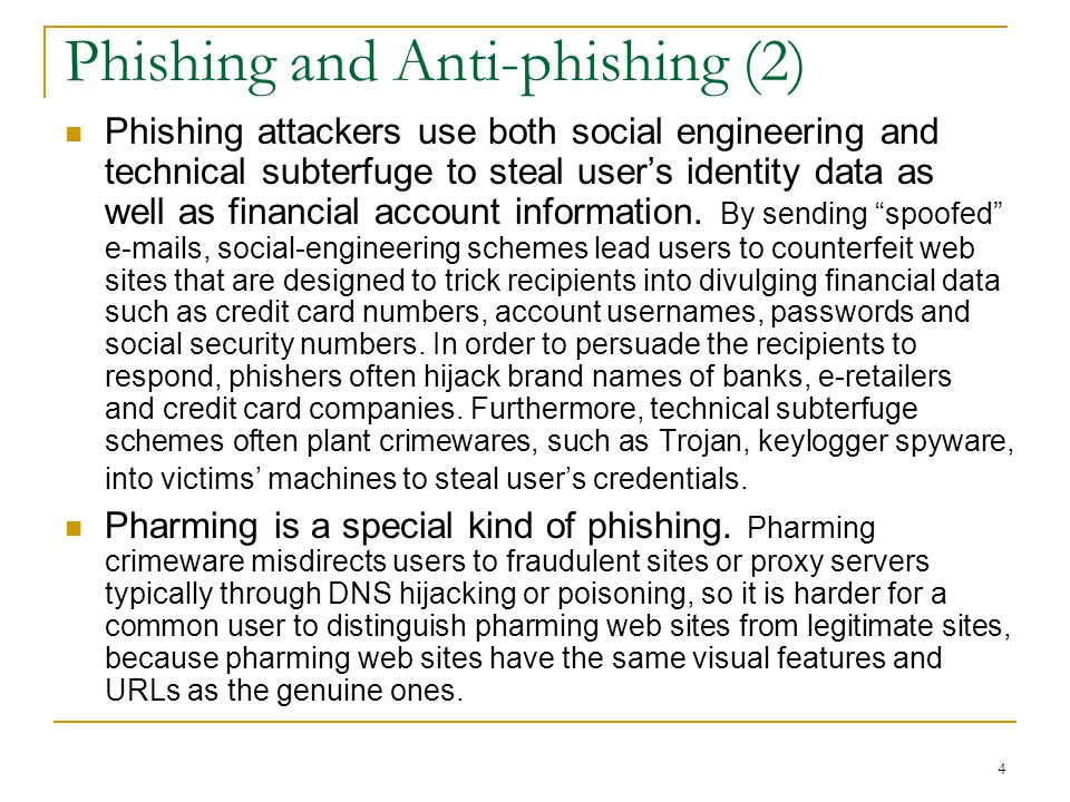 5 The ways to anti-phishing According to the study of Zhang et al.