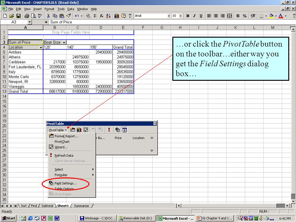 Further Adventures in Excel 200043 …or click the PivotTable button on the toolbar…either way you get the Field Settings dialog box…