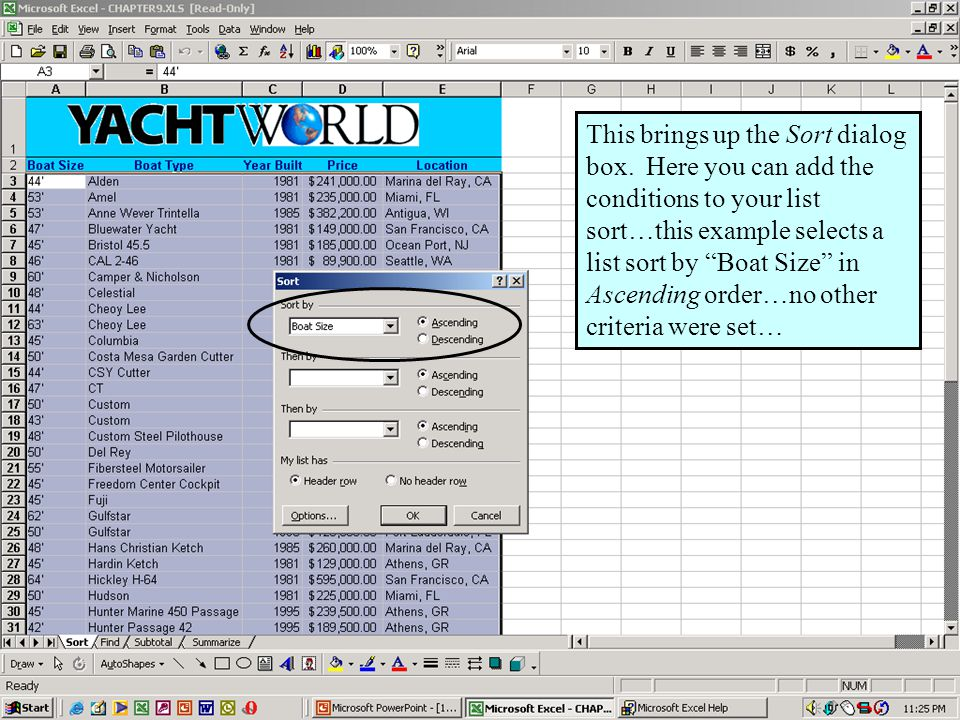Further Adventures in Excel 20009 This brings up the Sort dialog box.