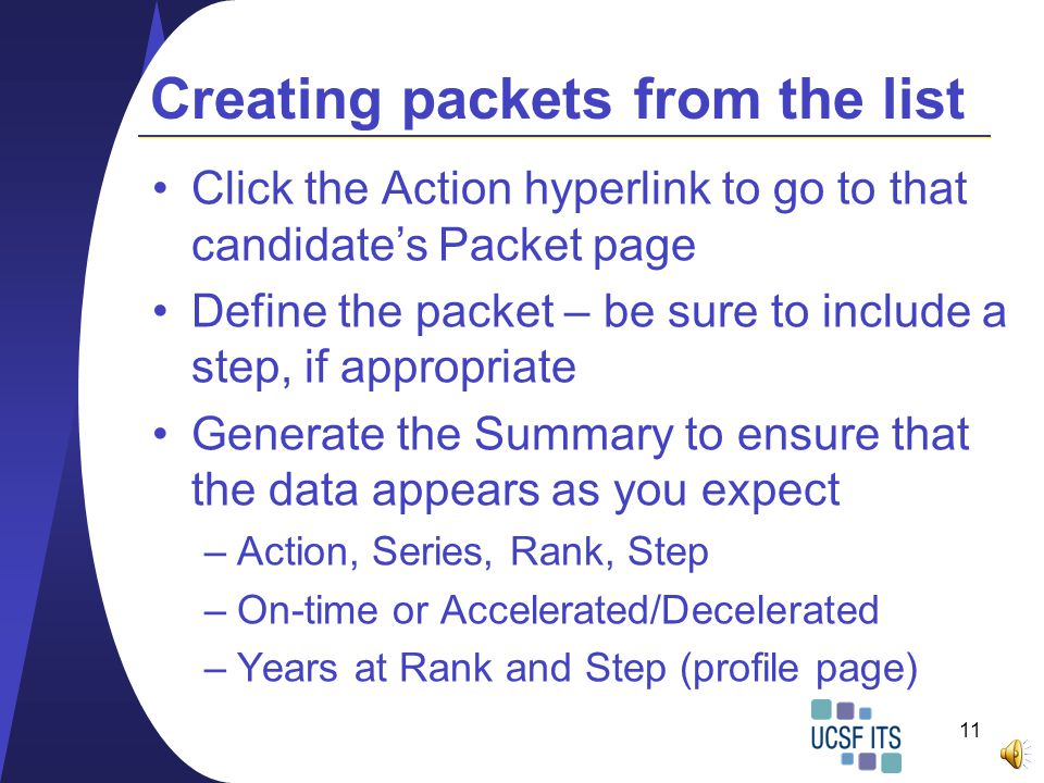 Generating the list Create packets by clicking on the Action hyperlink.