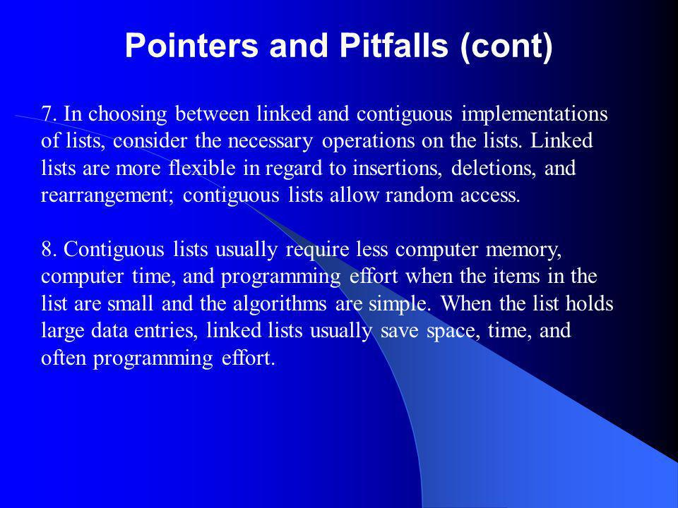 Pointers and Pitfalls (cont) 7.
