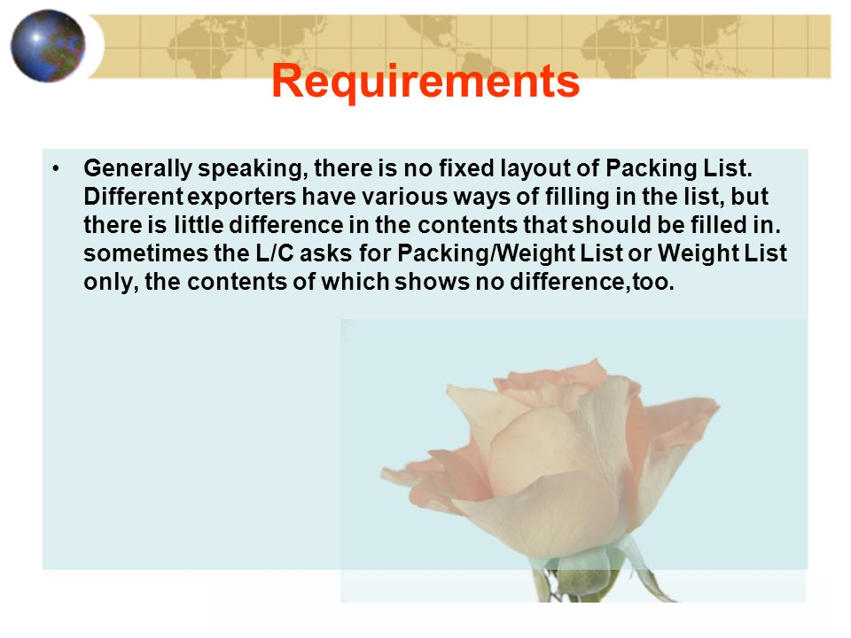 Generally speaking, there is no fixed layout of Packing List.