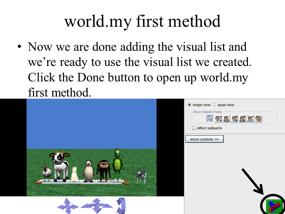 world.my first method Now we are done adding the visual list and were ready to use the visual list we created.