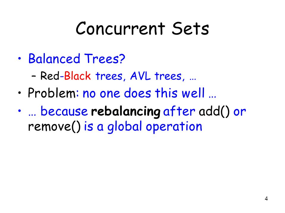 4 Concurrent Sets Balanced Trees.