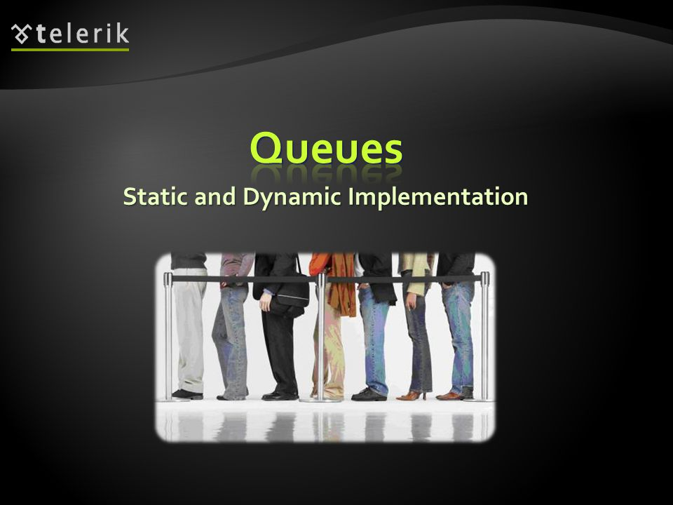 Static and Dynamic Implementation