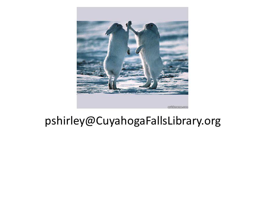 pshirley@CuyahogaFallsLibrary.org