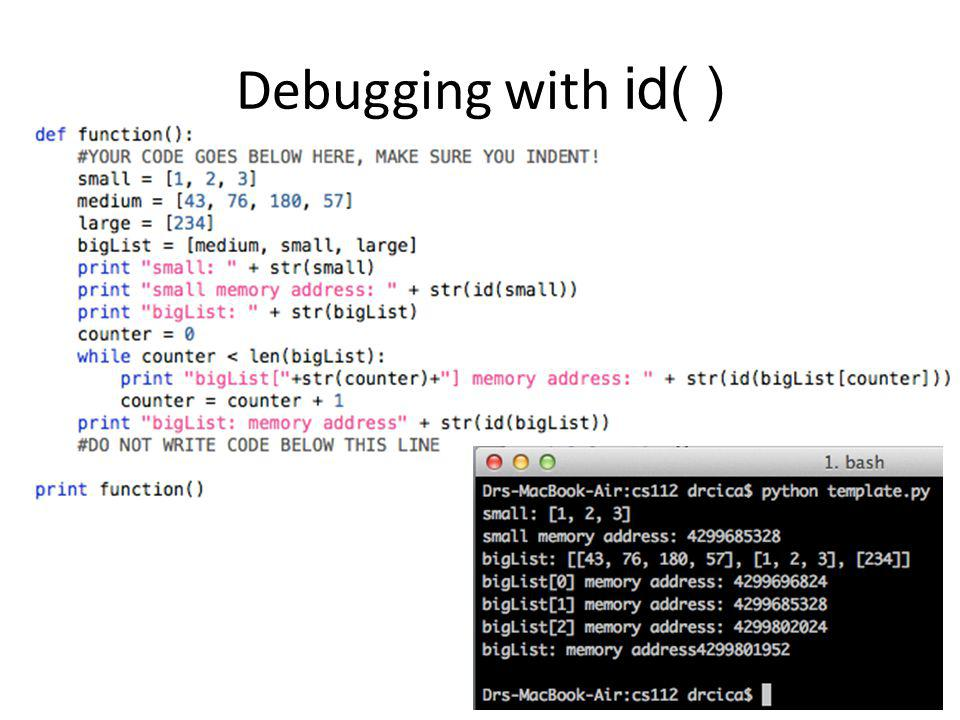 Debugging with id( )