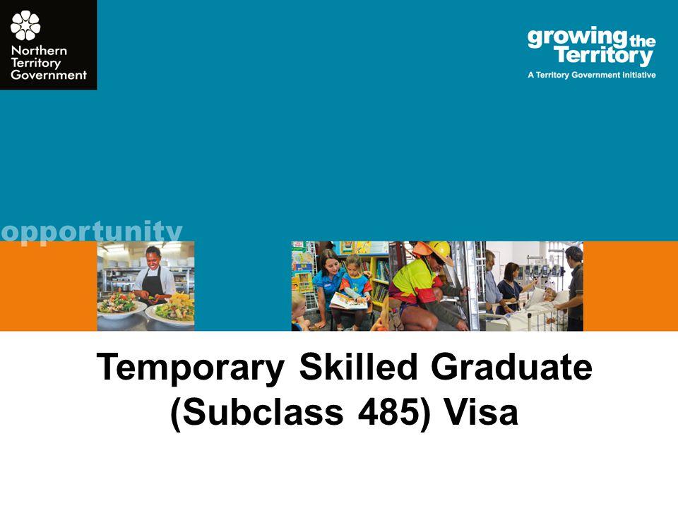 Temporary Skilled Graduate (Subclass 485) Visa