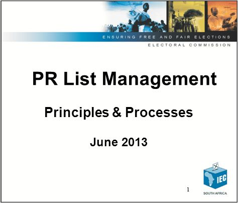 2 2 Introduction Maintenance of PR Lists: –Pertains only to party lists –Supplementing, changing, increasing of candidate lists –Filling of vacancies Governed by the Municipal Structures Act, 1998, (Act 117 of 1998) IEC is responsible for management of PR lists e