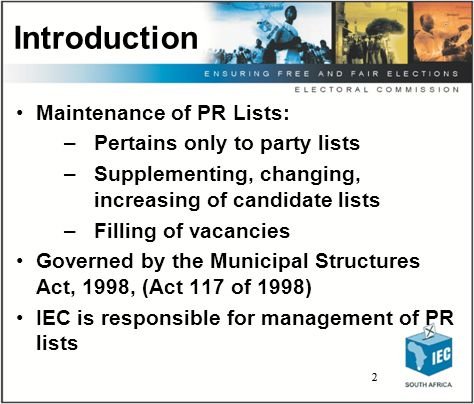 3 3 Legislative Imperatives To manage Party lists that occur in Councils To ensure vacancies are filled by eligible candidates To supplement, change and increase PR list as amended by political parties