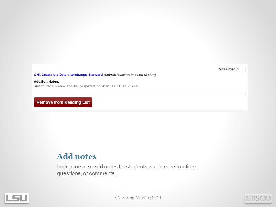 Add notes Instructors can add notes for students, such as instructions, questions, or comments.